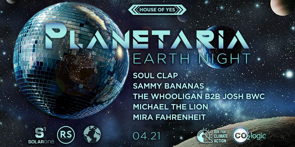 Planetaria Earth Night With Soul Clap More