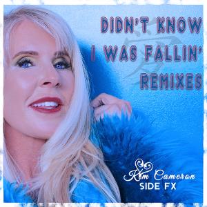 Kim Cameron - Didn't Know I Was Fallin'
