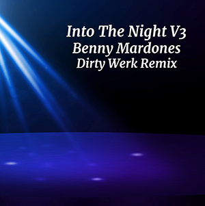 "Benny Mardones ""Into The Night"" V3"