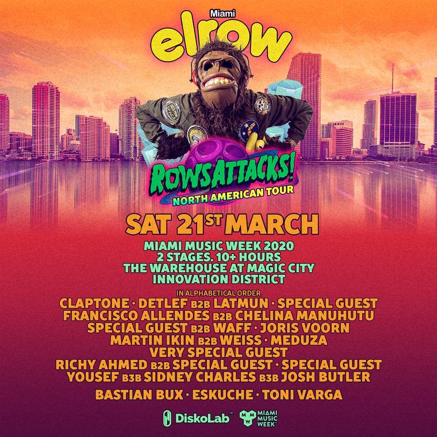 Elrow Rowsattacks Miami