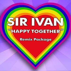 Sir Ivan – Happy Together – The Klubjumpers Remix