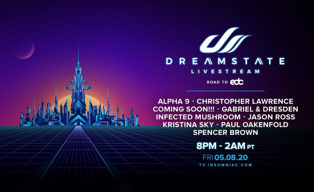 Dreamstate live stream lineup