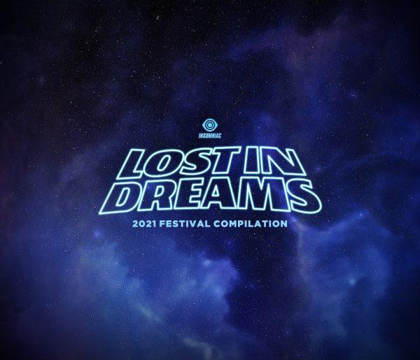 lost in dreams festival 2021 compilation