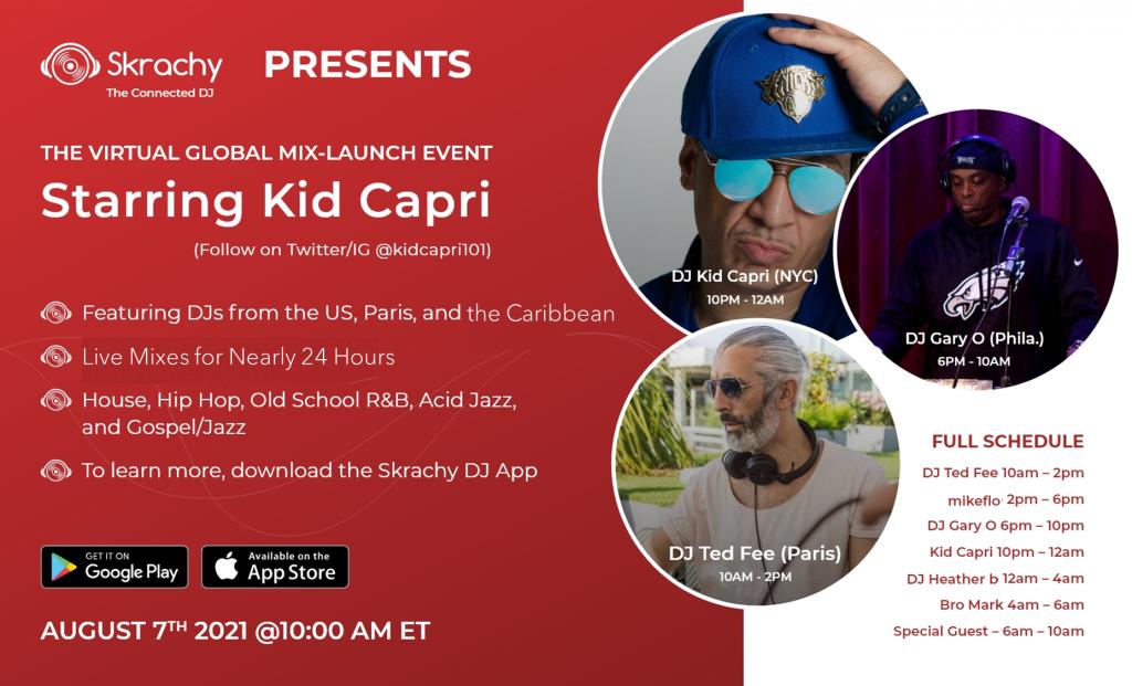 skrachy-virtual launch event dj kid capri